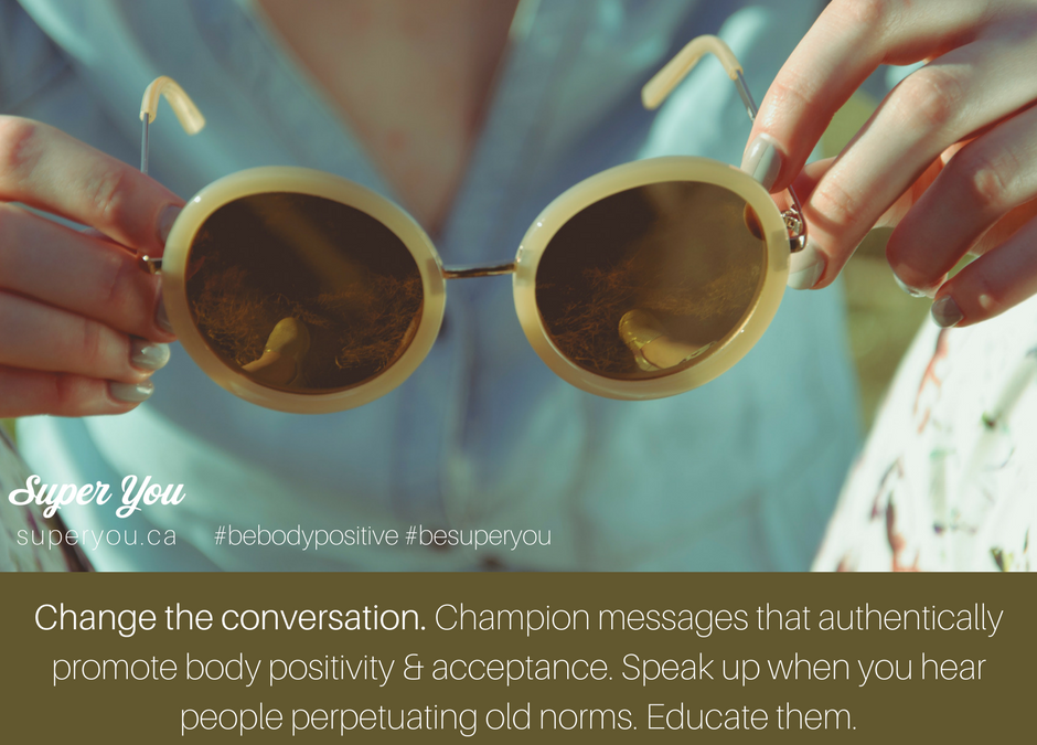 Be Body Positive #11: Change the Conversation