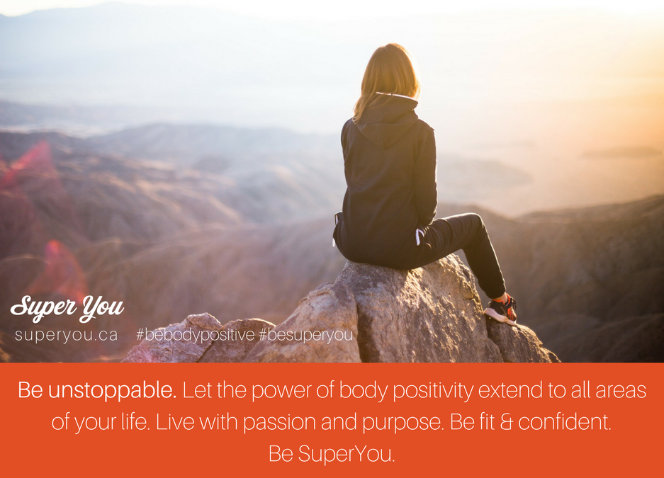 Be Body Positive #12: Be Unstoppable