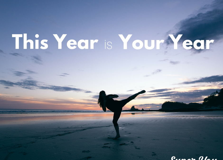 This year is your year