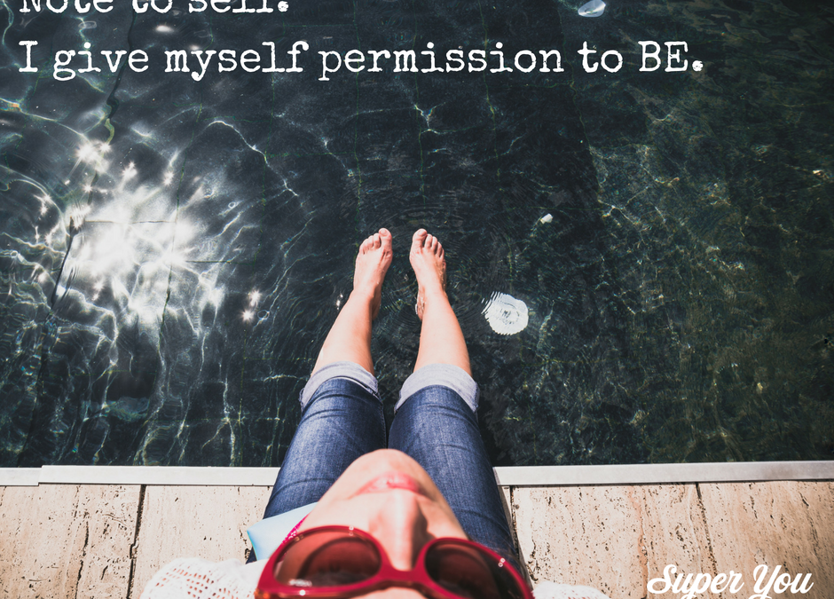 Permission to Be