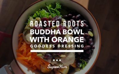 Roasted Roots Buddha Bowl with Orange Goddess Dressing