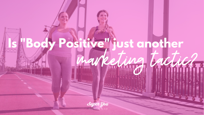 Is Body Positivity Just Another Marketing Tactic?