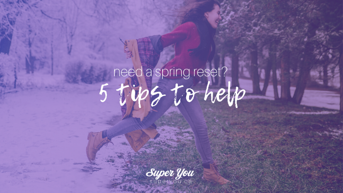 Press the Spring Reset Button!