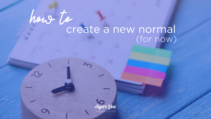 "Creating a ""New Normal"" (for now)"
