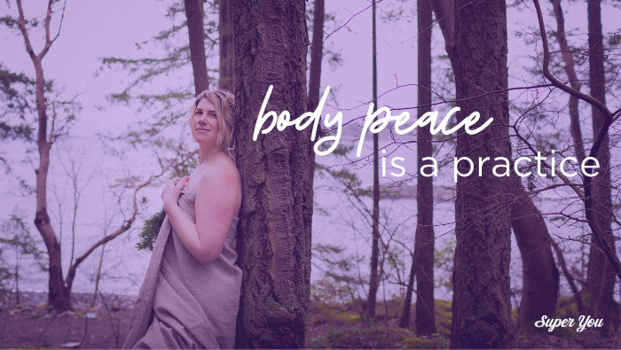 Body Peace is a Practice