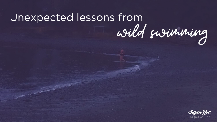 Unexpected Lessons from Wild Swimming